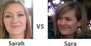 Sarah vs Sara