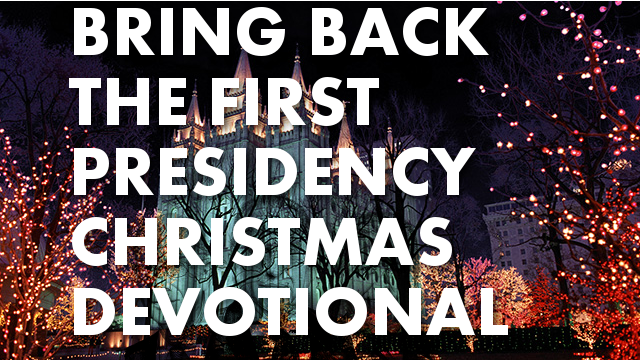 The 2013 Christmas Devotional Lacked the First Presidency – And Was Worse for It