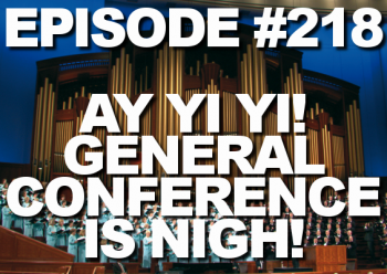 Time to recap podcast of the April 2014 General Conference of the Church of Jesus Christ of Latter-day Saints. What were your General Conference highlights?