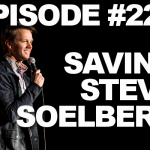Episode #221 – Saving Steve Soelberg
