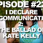 Episode #229 – I. Declare. Excommunication! 2: The Ballad of Kate Kelly