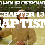 Chapter 13: Baptism – Third Hour of Power!