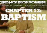 Why do Mormons believe in baptism by immersion? What does it represent? Why do we not baptize little children? What are the blessings of baptism?