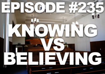 Why do we have such a stigma around early returned missionaries? We talk about the balance between knowing and believing in terms of testimony.