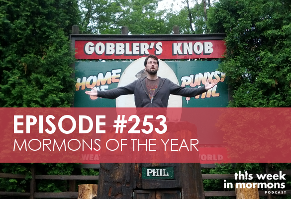 Episode #253 – Mormons of the Year
