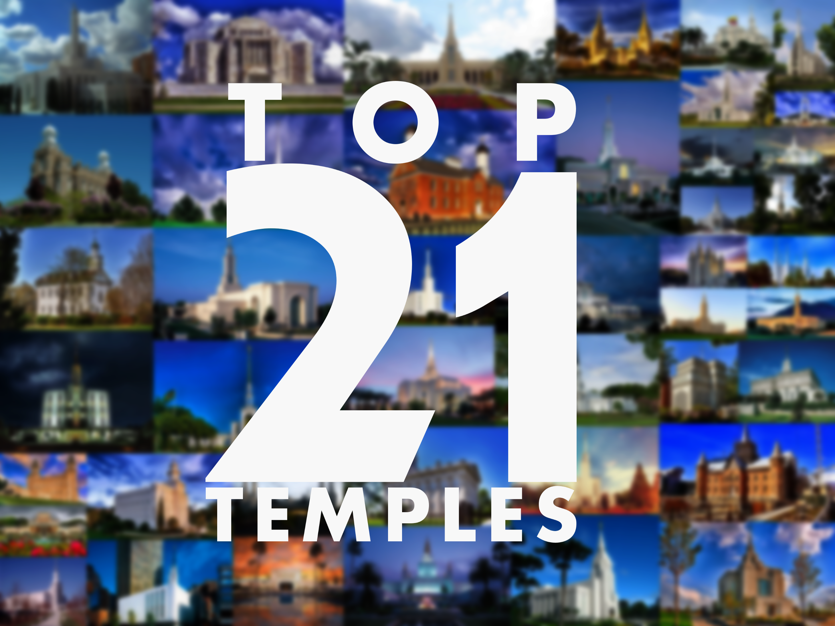 Top 21 Mormon Temples: The Definitive List