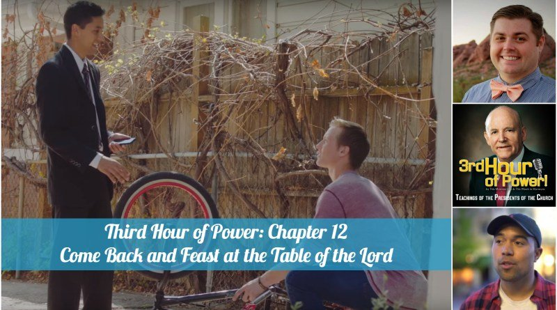 Howard-W-Hunter-Chapter-12-Come-Back-and-Feast-at-the-Table-of-the-Lord