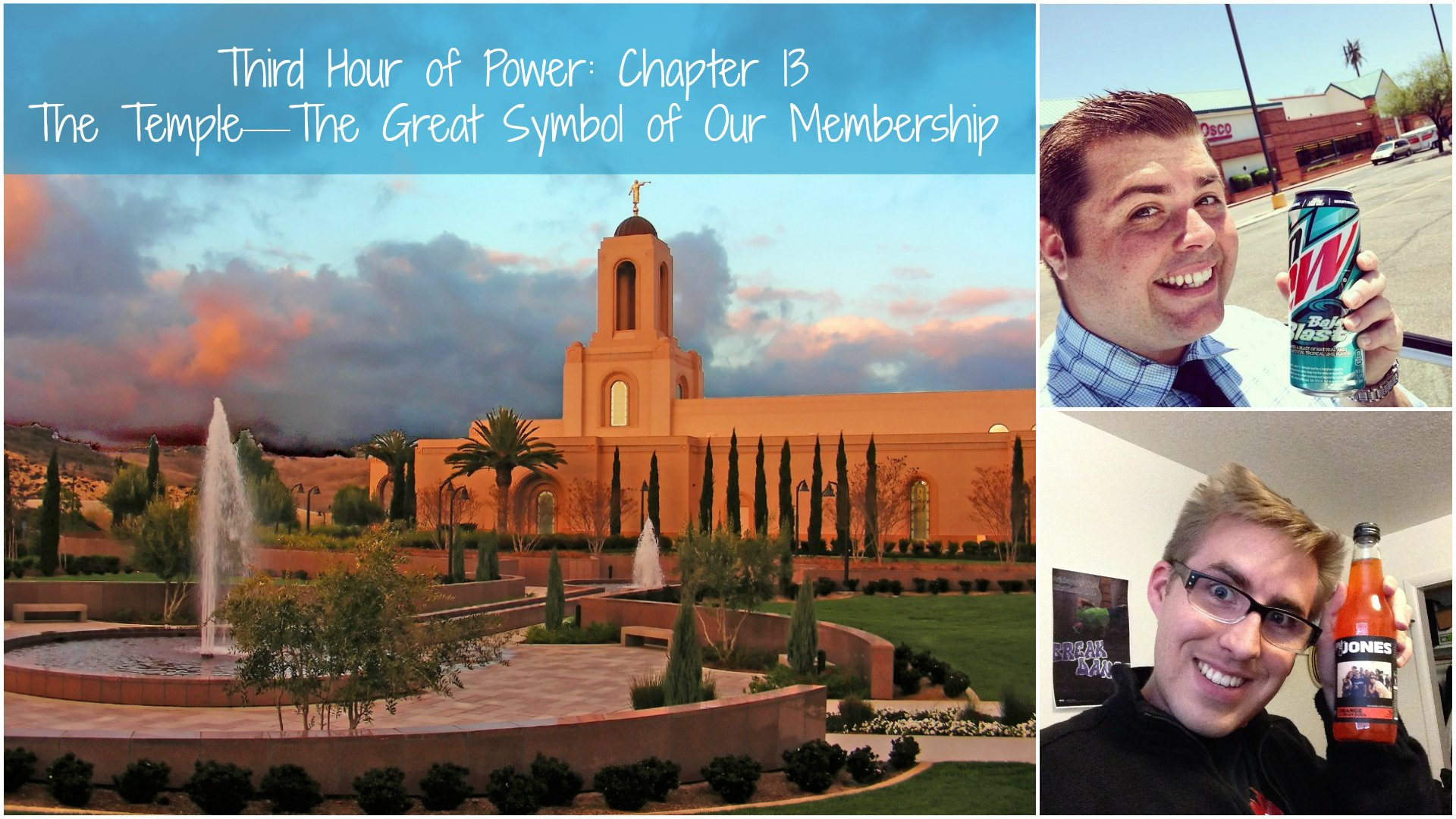 HWH Chapter 13: The Temple—The Great Symbol of Our Membership