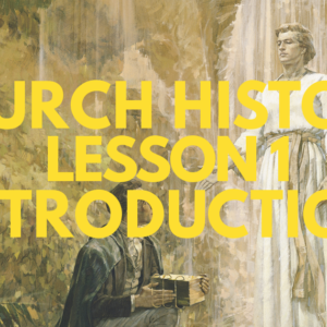 Church History/Doctrine and Covenants