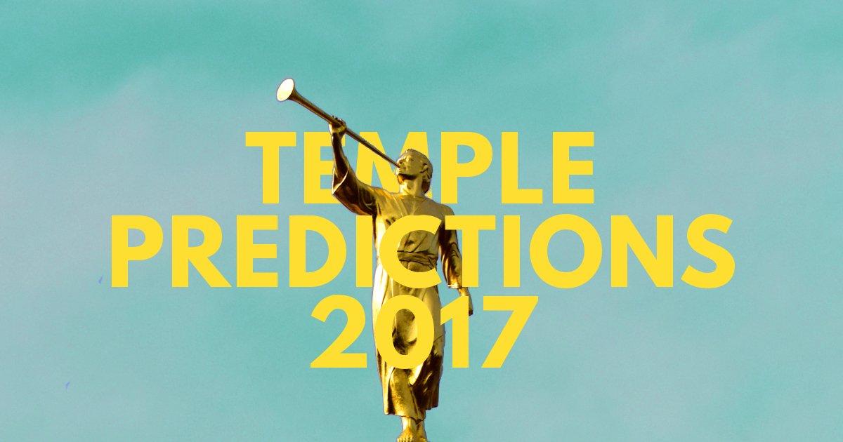 Mormon Temple Predictions, April 2017