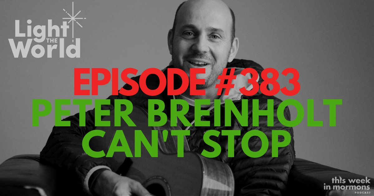 Episode #383 – Peter Breinholt Can't Stop (#LighttheWorld)