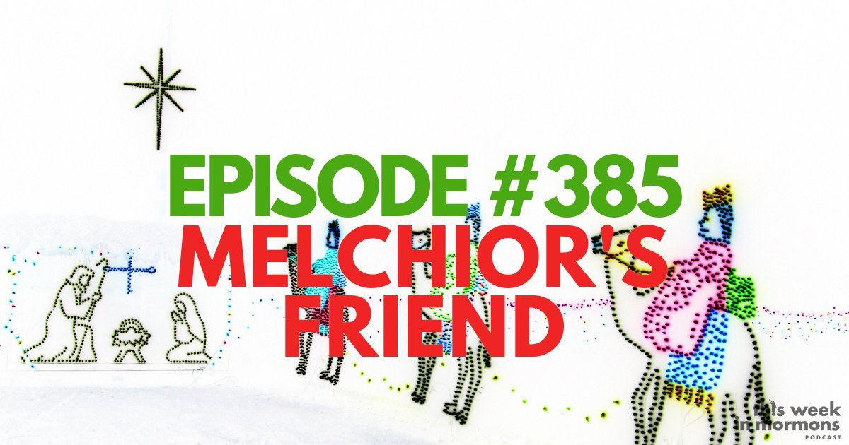 Episode #385 – Melchior's Friend