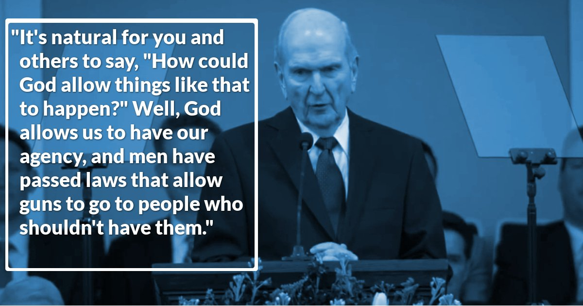 "Mormon Church Leader Russell M. Nelson, Alluding to Inadequate Legislation, Says Guns ""Go to People Who Shouldn't Have Them"""