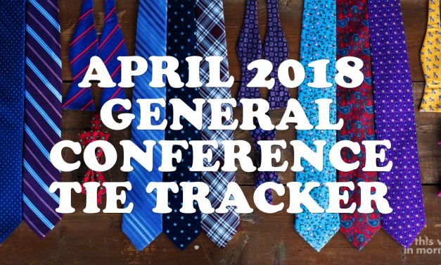 April 2018 General Conference Tie Tracker